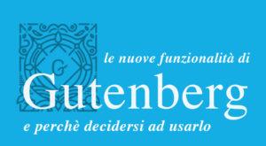 gutenberg nuove funzionalità editor blocchi