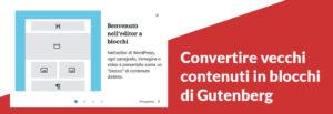 convertire contenuti gutenberg