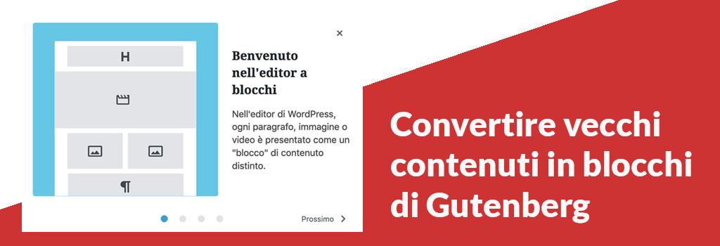 Come convertire un vecchio contenuto di WordPress in blocchi di Gutenberg