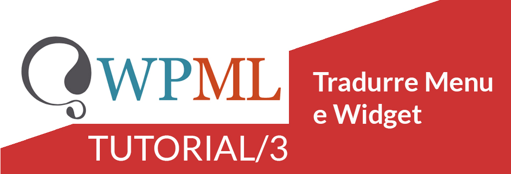 WPML Tutorial/3: tradurre Menu e Widget