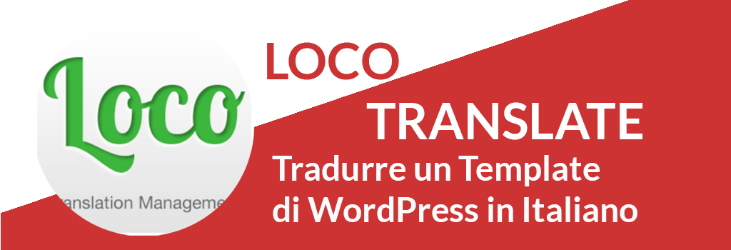 Come tradurre un template in italiano con Loco Translate